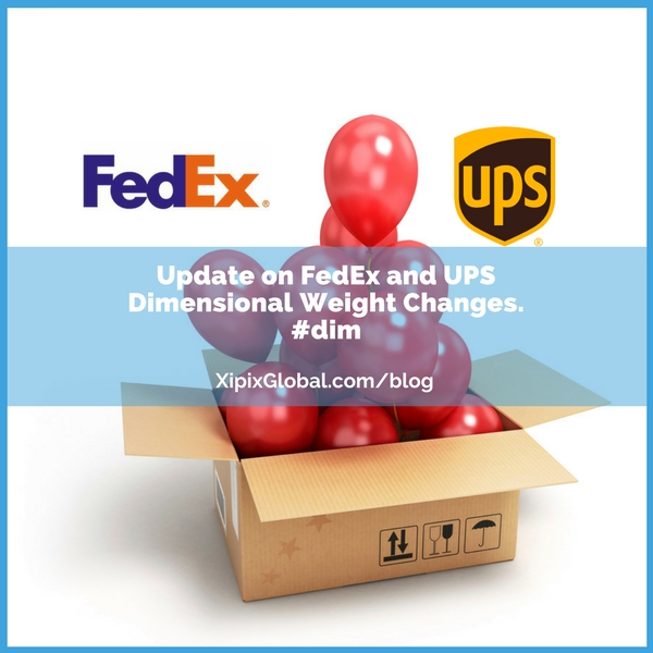 Update on FedEx and UPS Dimensional Weight Changes.